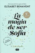 La magia de ser Sofía - The Magic of Being Sophia