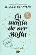La magia de ser Sofía - The Magic of Being Sophia