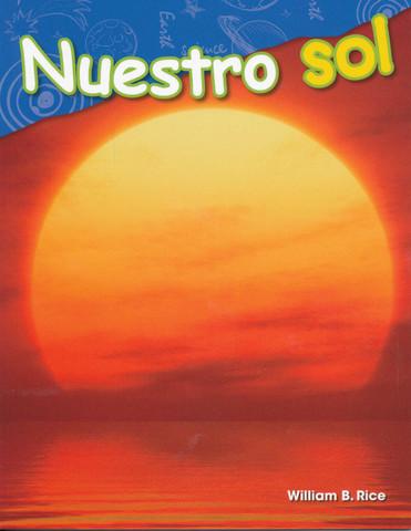 Nuestro sol - Our Sun