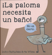 ¡La paloma necesita un bano! - The Pigeon Needs a Bath!