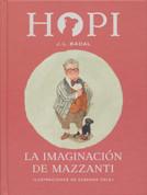 La imaginación de Mazzanti - Mazzanti's Imagination