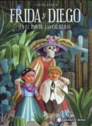 Frida y Diego en el país de las calaveras - Frida and Diego in the Land of the Skulls