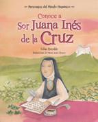 Conoce a Sor Juana Inés de la Cruz - Get to Know Sor Juana Ines de la Cruz