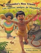 Mayanito's New Friends/Los nuevos amigos de Mayanito