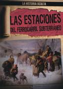 Las estaciones del Ferrocarril Subterráneo - Depots of the Underground Railroad