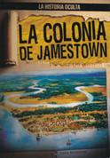 La colonia de Jamestown - Uncovering the Jamestown Colony