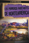 Los primeros habitantes de Norteamérica - North America's First People