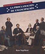 La Proclamación de Emancipación - Emancipation Proclamation