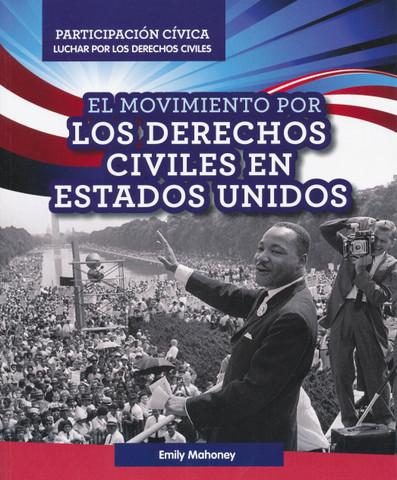 El movimiento por los derechos civiles en Estados Unidos - American Civil Rights Movement