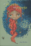 El secreto del espejo - The Mirror's Secret