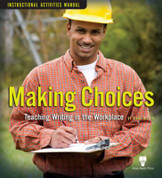 Making Choices: Teaching Writing in the Workplace