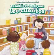 El bibliotecario nos lee cuentos - Story Time with Our Librarian