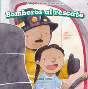 Bomberos al rescate - Firefighters to the Rescue