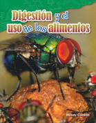 Digestión y el uso de los alimentos - Digestion and Using Food