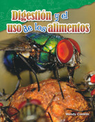 Digestión y el uso de los alimentos - Digestion and Using Food