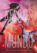 Atados al mundo - This Shattered World