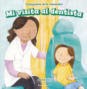 Mi visita al dentista - My Visit to the Dentist