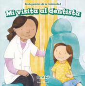 Mi visita al dentista - My Visit to the Dentist