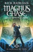 El martillo de Thor - The Hammer of Thor: Magnus Chase and the Gods of Asgard Book 2