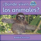 ¿Dónde viven los animales? - Where Do Animals Live?