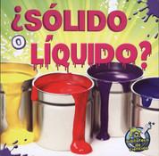 ¿Sólido o liquido? - Solid or Liquid?