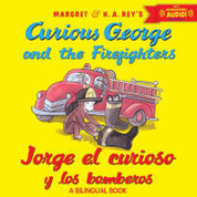 Curious George and the Firefighters/Jorge el curioso y los bomberos