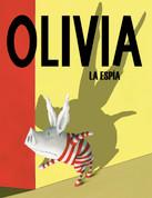 Olivia la espía - Olivia the Spy