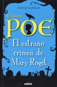 El extraño crimen de Mary Roget - The Strange Crime of Marie Roget