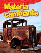 Materia cambiante - Changing Matter