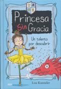 Princesa Sin Gracia. Un talento por descubrir - Princess DisGrace. Second Term at Tall Towers