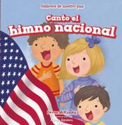 Canto el himno nacional - I Sing the Star Spangled Banner
