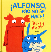 ¡Alfonso, eso no se hace! - Alphonse, That Is Not Ok to Do!