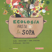 Ecología hasta en la sopa - Ecology All Around