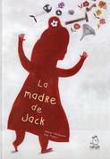 La madre de Jack - Jack's Mother