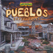 Pueblos espectrales - Ghostly Towns