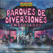Parques de diversiones embrujados - Haunted Amusement Parks