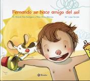 Fernando se hace amigo del sol - Fernando Befriends the Sun