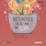 Matemática hasta en la sopa - Math All Around