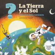 La Tierra y el Sol para los más curiosos - The Earth and the Sun for the Most Curious