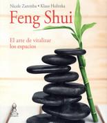Feng Shui. El arte de vitalizar espacios - Feng Shui, the Art of Revitalizing Spaces
