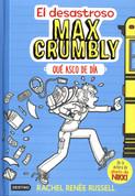 El desastroso Max Crumbly: Qué asco de día - The Misadventures of Max Crumbly: Locker Hero