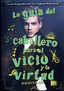La guía del caballero para el vicio y la virtud - The Gentleman's Guide to Vice and Virtue