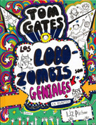 Tom Gates: Los Lobozombis son geniales (y punto) - Dog Zombies Rule (For Now)