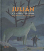 Julián y el caballo de piedra - Julian and the Stone Horse
