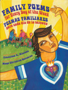Family Poems for Every Day of the Week/Poemas familiares para cada dia de la semana