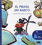 El pirata sin barco - The Pirate Without a Ship