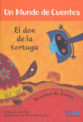 El don de la tortuga - The Tortoise's Gift