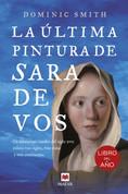 La última pintura de Sara de Vos - The Last Painting of Sara de Vos