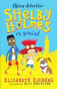 Shelby Holmes es genial - The Great Shelby Holmes