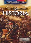 La historia - The History of Latin America